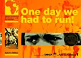 img - for By Sybella Wilkes One Day We Had To Run,Trd [Hardcover] book / textbook / text book