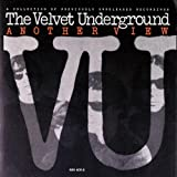 Another View ~ Velvet Underground