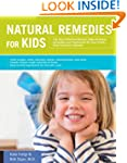 Natural Remedies for Kids: The Most E...