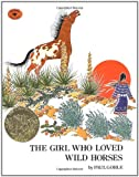 img - for The Girl Who Loved Wild Horses book / textbook / text book