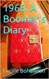 1966: A Boomer's Diary