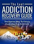 Addiction: The Last ADDICTION RECOVER...