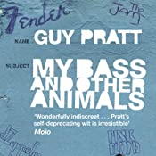 My Bass and Other Animals | [Guy Pratt]