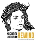 Michael Jackson: Rewind: The Life and...