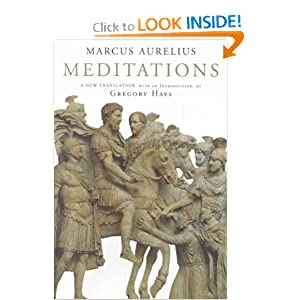 Meditations: A New Translation (Modern Library) by Marcus Aurelius and Gregory Hays