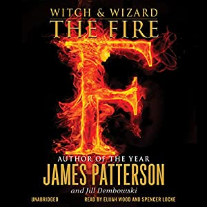 Witch & Wizard: The Fire Audiobook