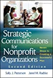 Strategic Communications for Nonprofit Organization: Seven Steps to Creating a Successful Plan
