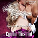 In the Garden of Temptation: The Garden Series, Book 1 Audiobook by Cynthia Wicklund Narrated by Helen Lloyd