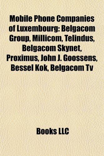 mobile-phone-companies-of-luxembourg-belgacom-group-millicom-telindus-belgacom-skynet-proximus-john-