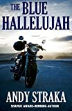 The Blue Hallelujah: A Novel of Suspense