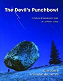 The Devil's Punchbowl: A Cultural & Geographic Map of California Today