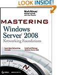 Mastering Windows Server 2008 Network...