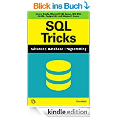 SQL Tricks (Advanced Database Programming) (2014 Edition) (English Edition)
