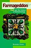 img - for Farmageddon: Food and the Culture of Biotechnology by Kneen, Brewster (1999) Paperback book / textbook / text book