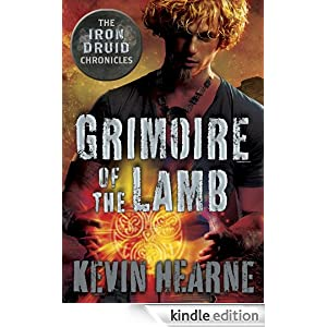 An Iron Druid Chronicles Novella  - Kevin Hearne