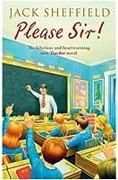 Please Sir! (Jack Sheffield 5)
