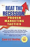 img - for Beat The Recession: Proven Marketing Tactics book / textbook / text book