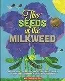 The Seeds of the Milkweed