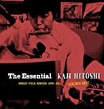 The Essential KAJIHITOSHI