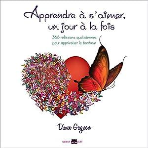 Apprendre à s'aimer, un jour à la fois | Livre audio