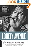 Lonely Avenue: The Unlikely Life and...