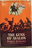 The Guns of Avalon (Chronicles of Amber)