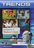 Trends 1. Student's Book. Bachillerato 1 - Edition 2014