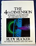 The 4th Dimension: Toward a Geometry of Higher Reality