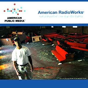 Rebuilding Biloxi: One Year After Katrina | [American RadioWorks]