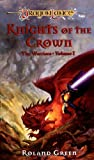 Knights of the Crown (Dragonlance Warriors, Vol. 1) (078690108X) by Green, Roland