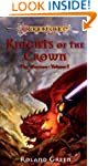 Knights of the Crown: The Warriors, V...