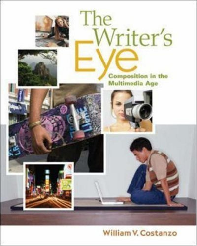 The Writer\'s Eye: Composition in the Multimedia Age