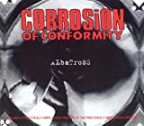 Albatross by Corrosion Of Conformity (1994-08-03)