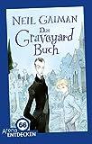 Das Graveyard-Buch: Limitierte Jubiläumsausgabe
