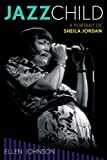 img - for Jazz Child: A Portrait of Sheila Jordan (Studies in Jazz) book / textbook / text book