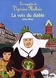 echange, troc Sylvie Brien - Les Enquêtes de Vipérine Maltais : La voix du diable