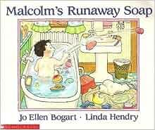 Malcolm's Runaway Soap: Jo Ellen Bogart: 9780590717847