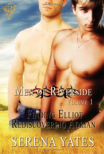 Men of Riverside Volume 1 (Finding Elliot and Rediscovering Adrian)