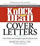 img - for Knock 'em Dead Cover Letters: Cover Letters and Strategies to Get the Job You Want book / textbook / text book
