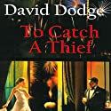 To Catch a Thief Audiobook by David Dodge, Randal S. Brandt (introduction), Jean Buchanan (afterword) Narrated by Jeff Loeb