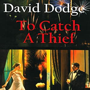 To Catch a Thief | [David Dodge, Randal S. Brandt (introduction), Jean Buchanan (afterword)]