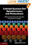 Colloidal Quantum Dot Optoelectronics...