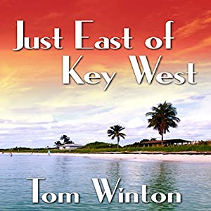 Just East of Key West Audiobook