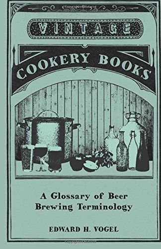 A Glossary of Beer Brewing Terminology