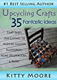 Upcycling Crafts: 35 Fantastic Ideas That Takes Old Clothes To Modern Fashion Accessories, Home Decorations, & More!