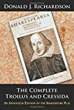 img - for The Complete Troilus and Cressida: An Annotated Edition of the Shakespeare Play book / textbook / text book
