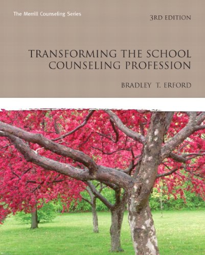 Transforming the School Counseling Profession (3rd...