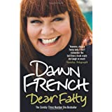 Dear Fattyby Dawn French