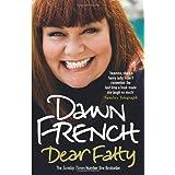 Dear Fattyby Dawn French