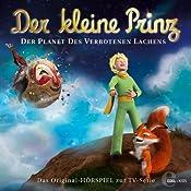 Der Planet des verbotenen Lachens (Der kleine Prinz 19): Das Original-Hörspiel zur TV-Serie | Thomas Karallus